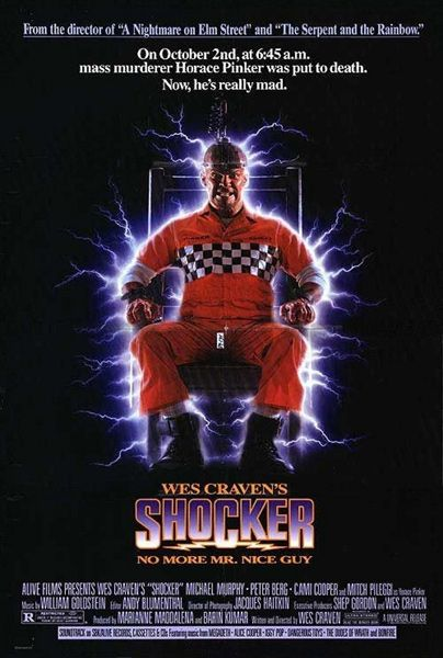 """The 50 Silliest Horror Movie Taglines  SHOCKER """"On October 2nd, at 6:45am, mass murderer Horace Pinker was put to death. Now, he's really mad."""" Six months later, Wes Craven's Shocker had exactly the same premise as The Horror Show, and practically the same tagline."""