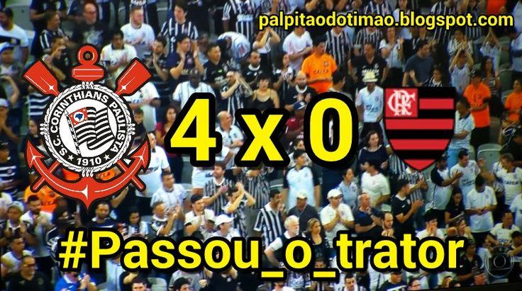 Brasileirão 2016 - 13ª rodada - CORINTHIANS 4 x 0 Flamengo - PALPITÃO DO TIMÃO