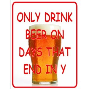 Funny Beer quotes - days of the week