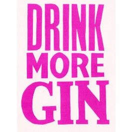 Best selling Drink More Gin art print now available in new colourways and sizes.  Available to buy from everythingbegins.com