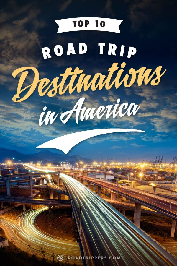 Start planning your summer road trip with these top road trip destinations in America.