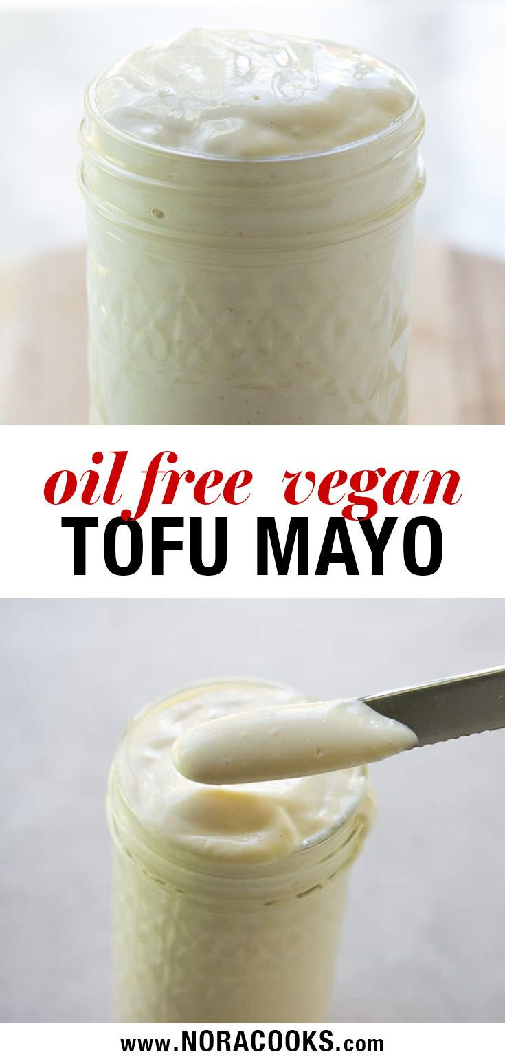 This Is The Best Plant Based Mayo Out There This Tofu Mayonnaise Recipe Is Easy Oil Free And Perfect Oil Free Vegan Recipes Vegan Mayonaise Vegan Mayonnaise