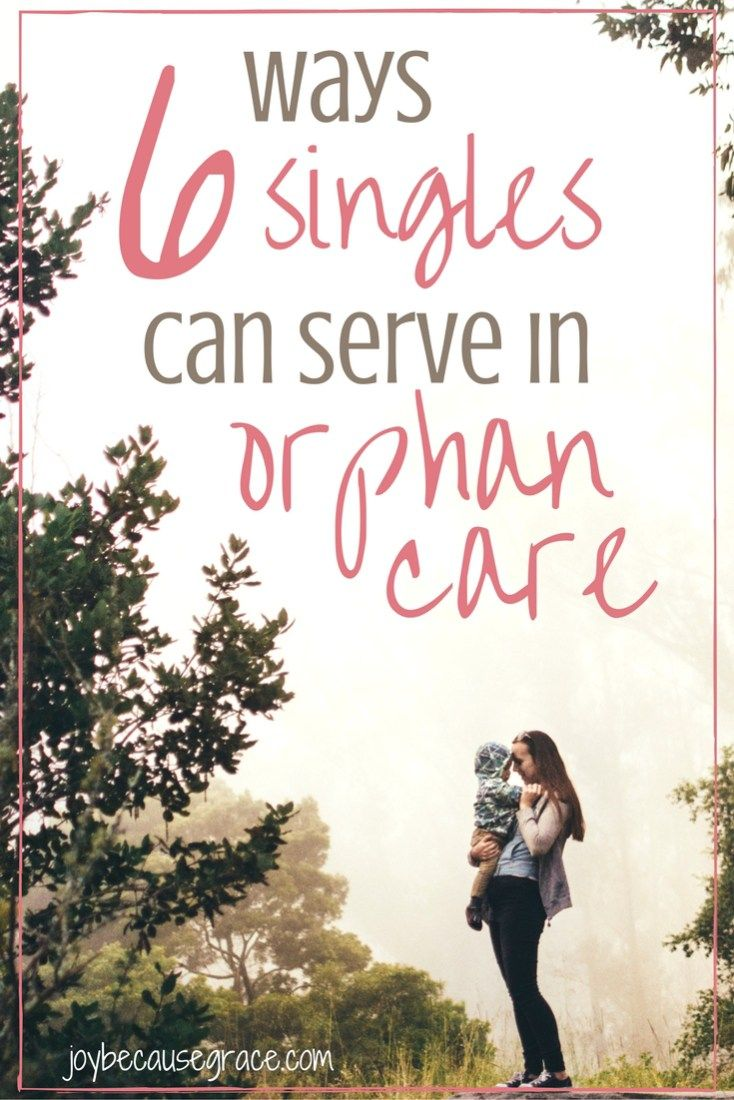 6 ways singles can serve in orphan care