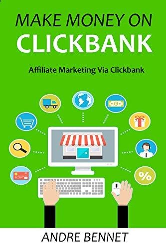MAKE MONEY ON CLICKBANK 2016: Affiliate Marketing Via Clickbank by Andre Bennet smile.amazon.com/... - Learn to make cold hard cash from Clickbank Affiliate Marketing Inside you'll learn: - How to find products that will sell - How to create websites that converts into cash - How to create a product review - How to get FREE traffic to your website... I got 5! - How to do keyword research like a boss (most important part of the process)