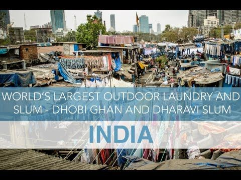 India: World's Largest Outdoor Laundry and Slum - Dhobi Ghan & Dharavi  ...