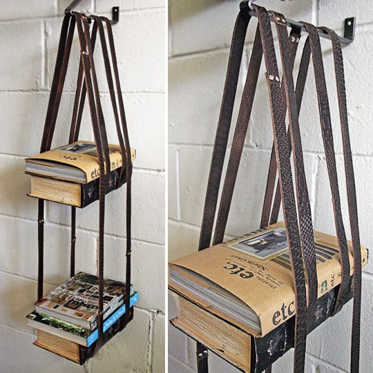 Old leather belts + old leather belts = bookshelf! Via Apartment Therapy.