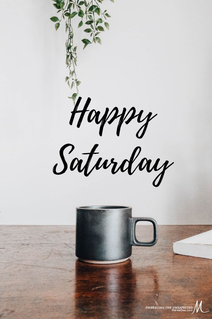 Happy Saturday What are your plans for today