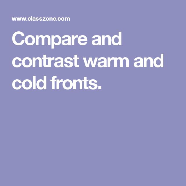 compare and contrast hot and cold Some animals are warm-blooded, while others are cold-blooded what sets them  apart, and what advantages does each kind have over the.