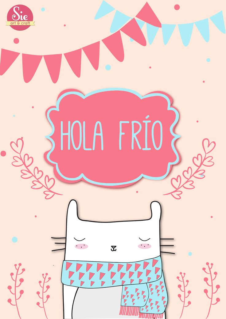 Hola frío ♥
