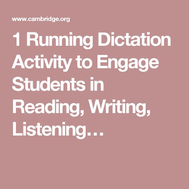 1 Running Dictation Activity to Engage Students in Reading, Writing, Listening…