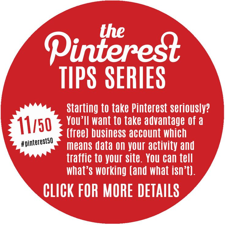 """Day 11/Tip 11 - Convert to a Business Account. You don't have to be a """"business"""" to have a business account on Pinterest and there are lots of perks to doing so. If you are serious about driving traffic to a website or blog and serious about Pinterest as a channel there are no downsides - and it is very easy to do so, in fact you've probably already seen the """"Convert..."""" CTA at the top of your profile."""