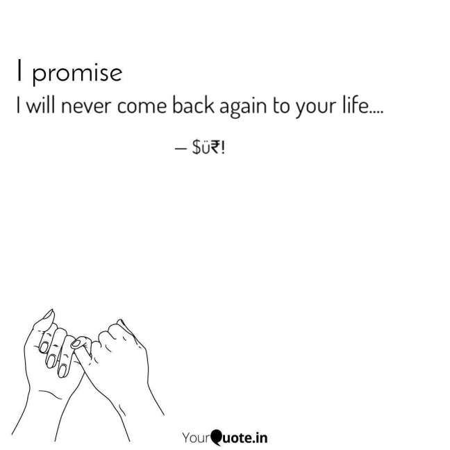 16 I Never Come Back In Your Life Quotes Life Quote Quoteslife99 Com Never Quotes Giving Up Quotes Ex Quotes