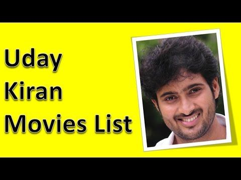 Uday Kiran Hits and Flop Movies List