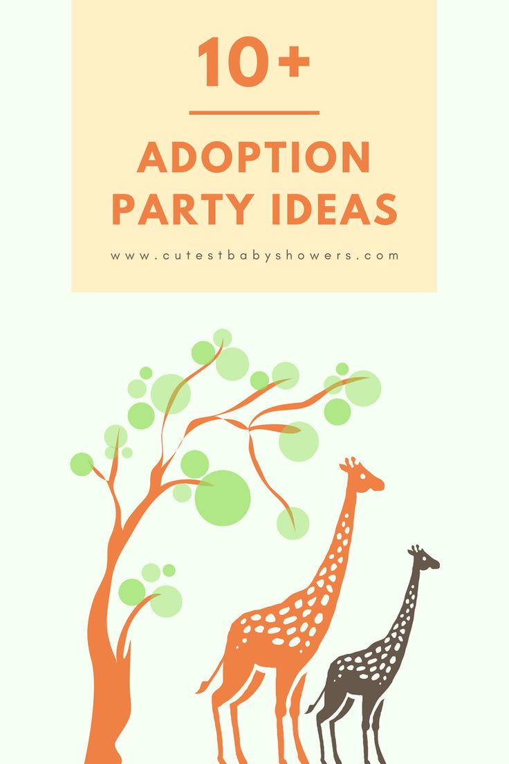 Easy, DIY adoption party ideas!
