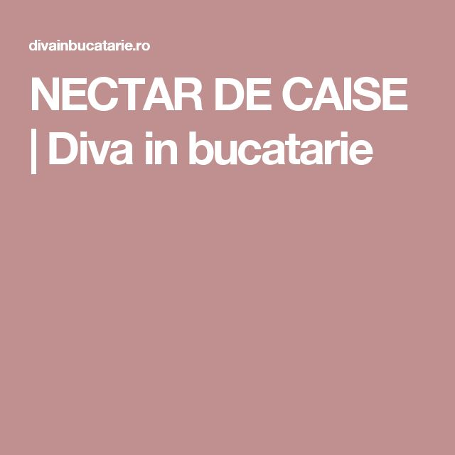 NECTAR DE CAISE | Diva in bucatarie