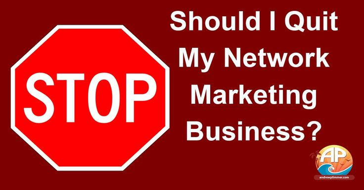 A question I have been asked a few times lately: Should I Quit Network Marketing? The short answer is No and sometimes Yes... Learn More