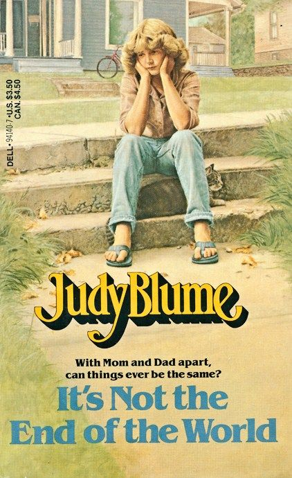It S Not The End Of The World By Judy Blume Pinterest Books And