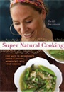 Super Natural Cooking by Heidi SwansonWorth Reading, Nature Food, Nature Cooking, Natural Foods, Book Worth, Whole Food, Super Nature, Cookbooks, Heidi Swanson