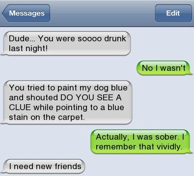 Drunk Text Fail | Dude-you-were-so-drunk-last-night-text.png