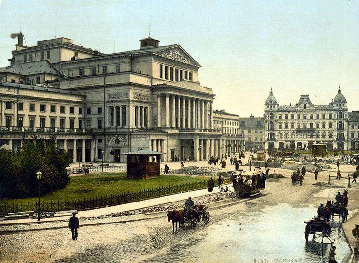Teatr Wielki w Warszawie, widok z ok. 1900 roku. // Gran Teatro de Varsovia.