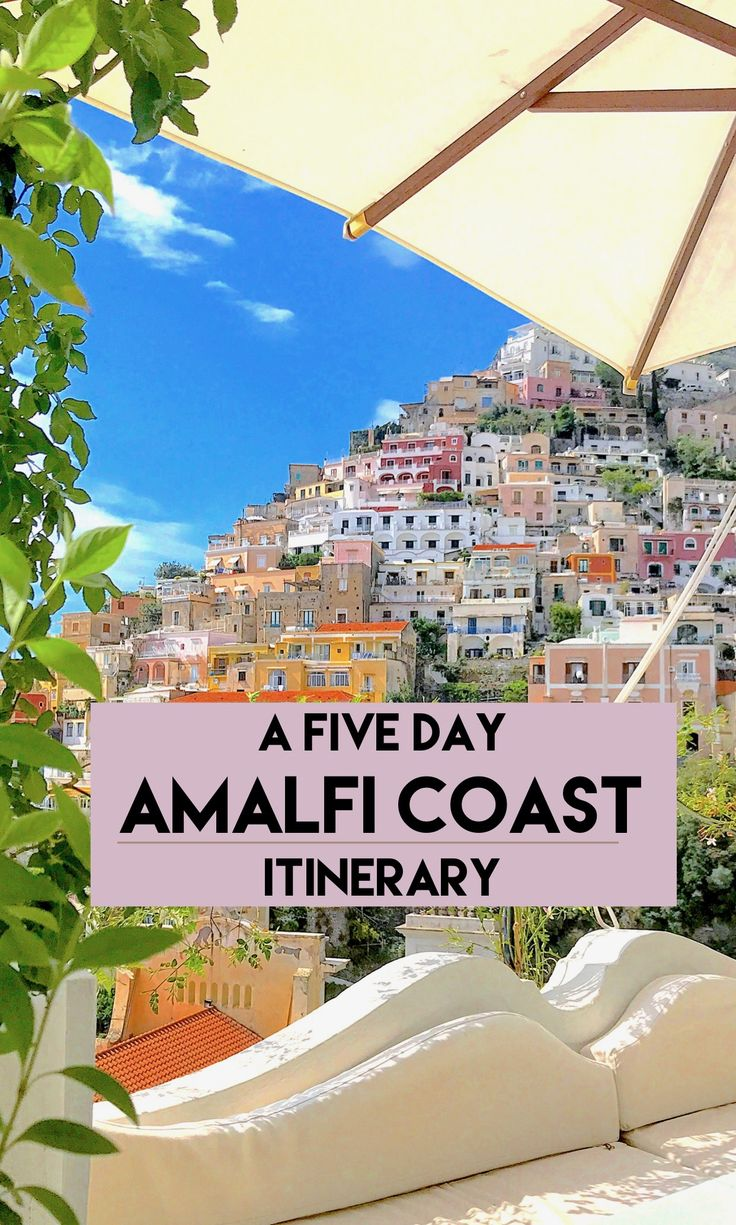 A Five-Day Amalfi Coast Itinerary