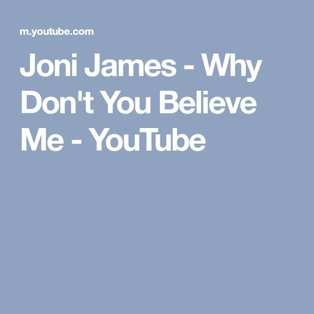 Joni James - Why Don't You Believe Me - YouTube