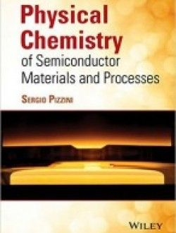 Physical Chemistry of Semiconductor Materials and Processes pdf download ==> http://www.aazea.com/book/physical-chemistry-of-semiconductor-materials-and-processes/