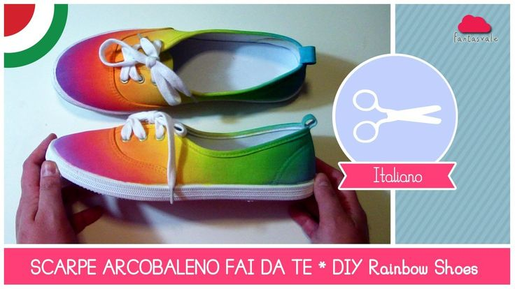 Rainbow Shoes SCARPE ARCOBALENO by Fantasvale!!!  UN NUOVO TUTORIAL DI CRAFTING OGNI MERCOLEDì!