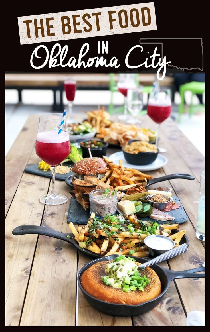 The Best Food In Oklahoma City Life She Has In 2020 Oklahoma Travel Oaklahoma City Oklahoma City Things To Do