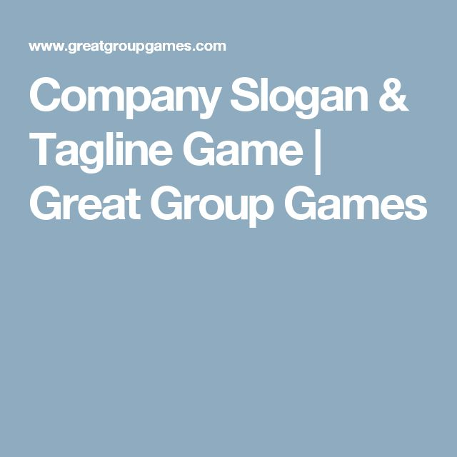 Company Slogan & Tagline Game | Great Group Games