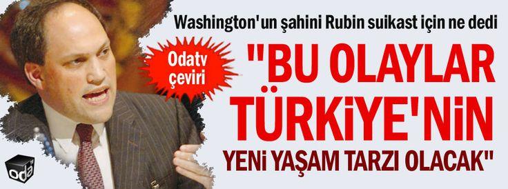 """""""Bu olaylar Türkiye'nin yeni yaşam tarzı olacak"""""""