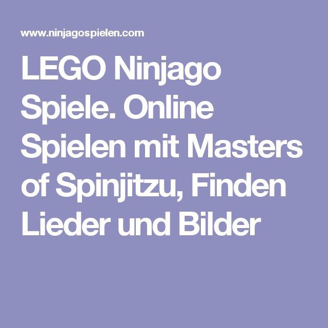 LEGO Ninjago Spiele. Online Spielen mit Masters of Spinjitzu, Finden Lieder und Bilder