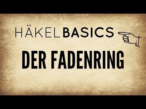 Häkel-Basics #1   Fadenring   Do it Yourself - YouTube
