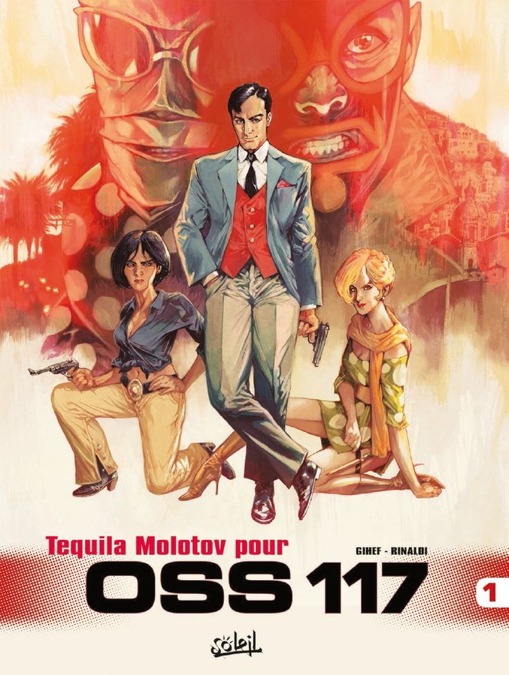 Preview OSS 117 (Soleil) 1. Tequila molotov pour OSS 117