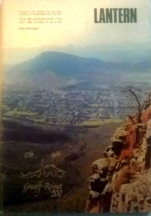 Buy Lantern Tydskrif. 200 Jaar van Graaff - Reinet Uitgawe. Julie 1986 Jaargang 35 Nr 2for R100.00