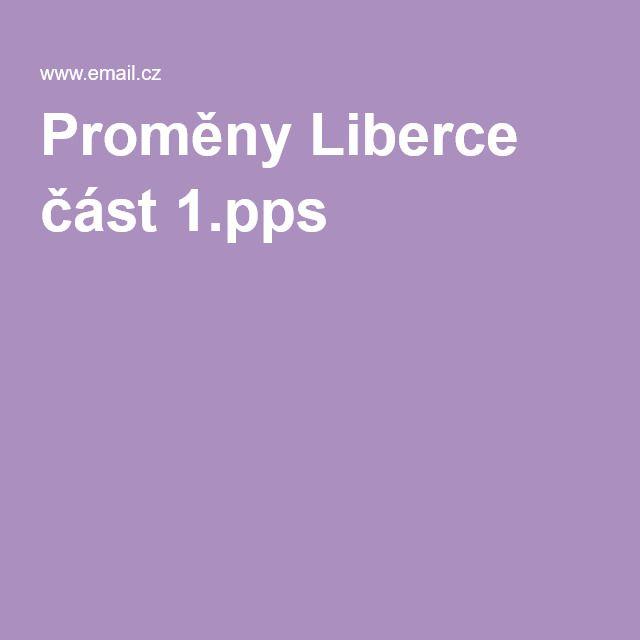 Proměny Liberce část 1.pps
