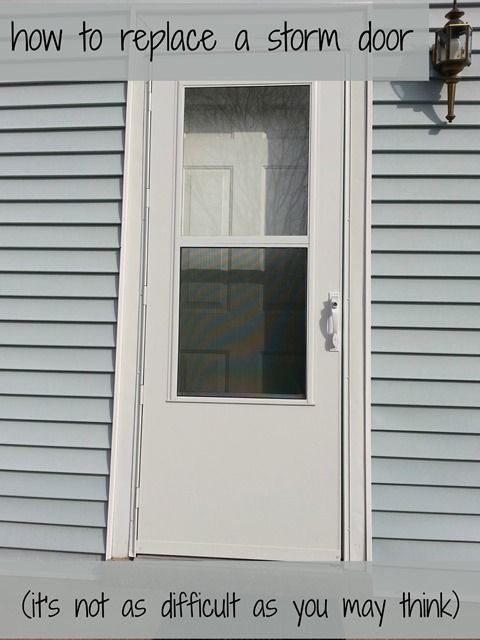 Don T Let A Simple Diy Project Like Replacing A Storm Door