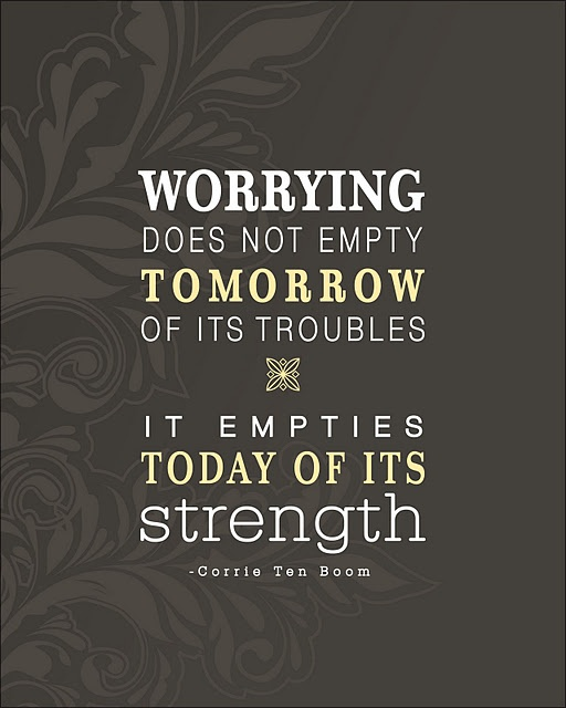 :): Remember This, Corrietenboom, Strength, Corrie Ten Boom, Truths, So True, Don'T Worry, Living, Inspiration Quotes