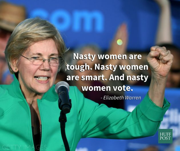 Elizabeth Warren To Donald Trump: 'Nasty Women Have Really Had It With Guys Like You' | Huffington Post