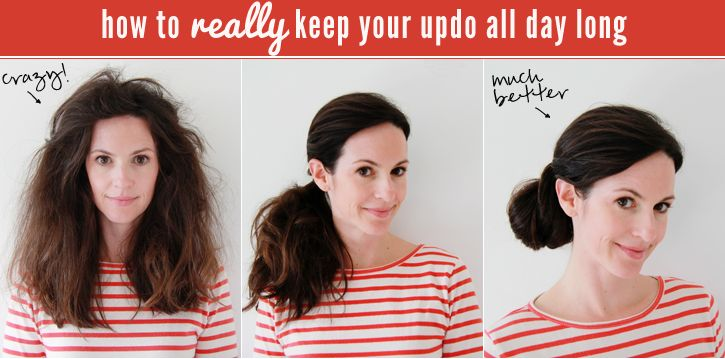 How to REALLY keep your updo all day long...I don't have ...