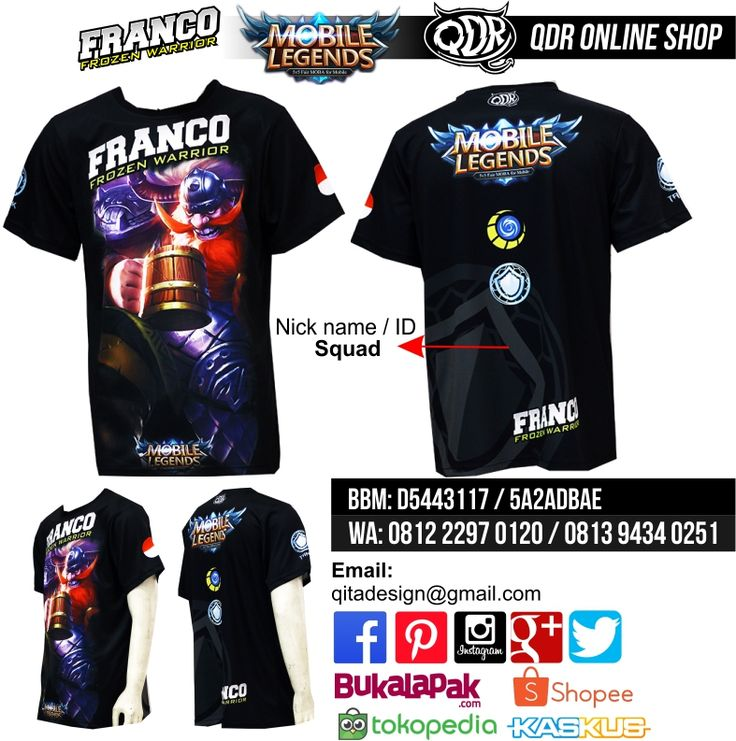 Franco Mobile Legends (Jersey MObile Legends) Bahan: Dry-fit printing: sublimasi untuk pemesanan: BBM D5443117 / 5A2ADBAE (Qdr online shop) WA/LINE 081222970120 / 08129434025