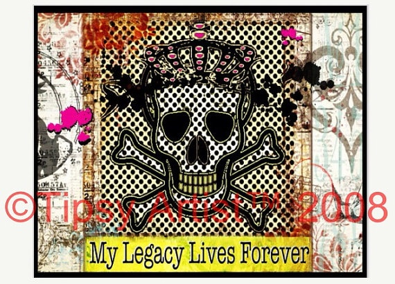 My Legacy -  Inspirational Downloadable Digital Print by Tiffany Bora, Tipsy Artist. on Etsy, $5.00