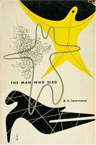 "Dust Jacket Book Cover design for DH Lawrence's ""The Man Who Died"" 1950 Alvin Lustig"