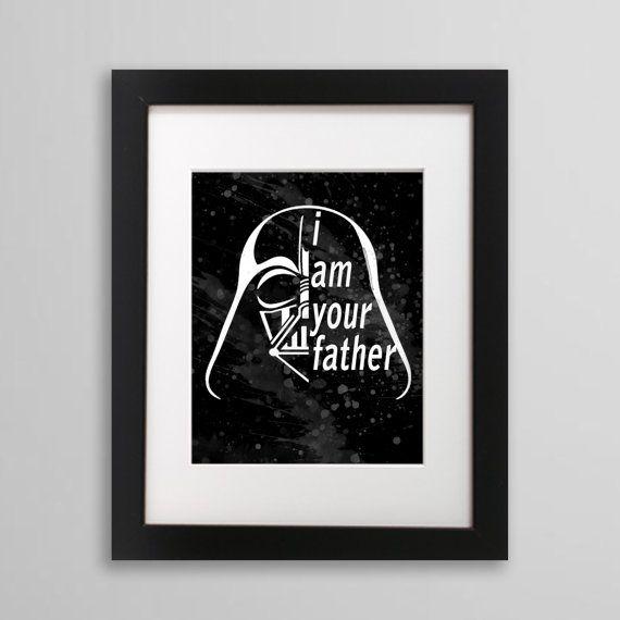 Star Wars , Darth Vader I am your father  RICEVERETE:  1 file JPEG in alta qualità (300dpi). Dimensione 50 x 70 centimetri (20 x 28).   USO:  -