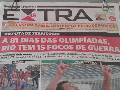 Notícias e flagrantes do Rio de Janeiro by Gilson Eletricista: A 81 dias das Olimpíadas a insegurança é total no ...