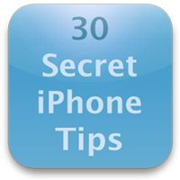 30 Secret iPhone Tips
