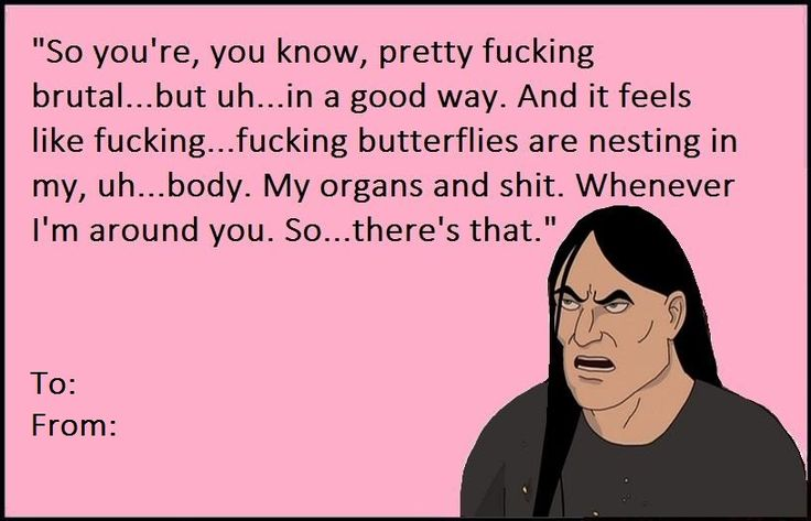 Metalocalypse Valentine. Not even gonna lie. I want someone to give me this card.
