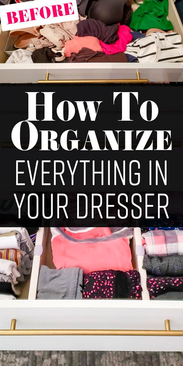 How To Organize Dresser Drawers This Post Covers How To Store Clothes In A Dresser With Phot Dresser Drawer Organization Dresser Organization Dresser Drawers