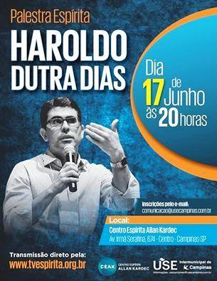 USE Campinas Convida para a Palestra Espírita com Haroldo Dutra Dias - Campinas  - SP - http://www.agendaespiritabrasil.com.br/2016/06/16/23935/