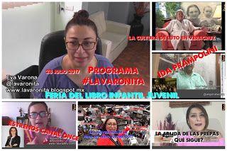 POR SI TE LO PERDISTE!  programa #LAVARONITA 28 julio 2017 #XALAPA #SOCIAMEDIA #CINE #CULTURA #TV #cdmx #libros   **SINOPSIS**  **Angel Rafale Mtz. nos habla sobre IDA RODRÍGUEZ PRAMPOLINI fundadora del Instituto Veracruzano de la CULTURA en VERACRUZ recientemente fallecida  **RATONA DE TV: les platicamos sobre nuestra experiencia en la Feria del Libro Infantil. ADEMÁS... estrenos :  -Once Noticias - Instala Canal Once su primer Consejo Ciudadano -Mr. Selfridge llega a canal ONCE.  **KARLA…